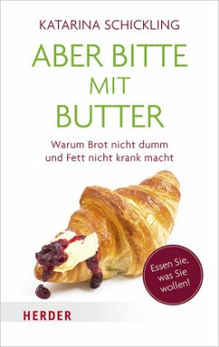 Aber bitte mit Butter (Mängelexemplar) - Schickling, Katharina