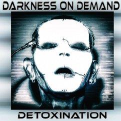 Detoxination - Darkness On Demand