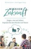 Mission Zukunft (eBook, ePUB)