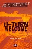 U-Turn Welcome (eBook, ePUB)