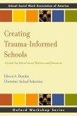 Creating Trauma-Informed Schools (eBook, PDF)
