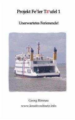 Projekt Feler Täufel (eBook, ePUB)