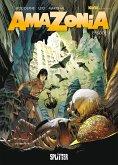 Amazonia. Band 3 (eBook, PDF)