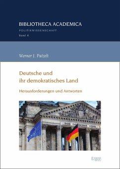 Deutsche und ihr demokratisches Land (eBook, PDF) - Patzelt, Werner J.