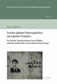 Zwischen globalem Erinnerungsdiskurs und regionaler Perspektive (eBook, PDF) - Schellenberg, Frank