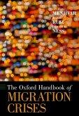 The Oxford Handbook of Migration Crises (eBook, ePUB)