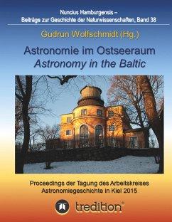 Astronomie im Ostseeraum - Astronomy in the Baltic.