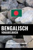Bengalisch Vokabelbuch: Thematisch Gruppiert & Sortiert (eBook, ePUB)