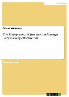 The Entrepreneur is just another Manager - albeit a very effective one (eBook, ePUB)