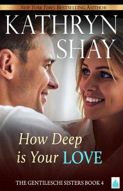 How Deep is Your Love? (eBook, ePUB)