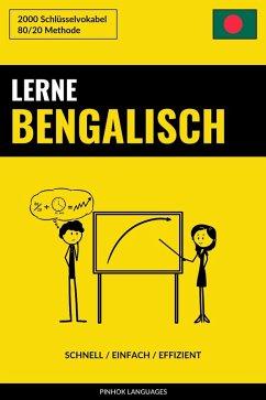 Lerne Bengalisch: Schnell / Einfach / Effizient: 2000 Schlusselvokabel (eBook, ePUB) - Languages, Pinhok
