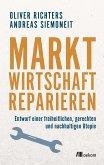 Marktwirtschaft reparieren (eBook, ePUB)