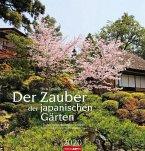 Der Zauber der japanischen Gärten - Kalender 2020