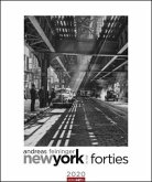 Andreas Feininger - New York in the Forties - Kalender 2020