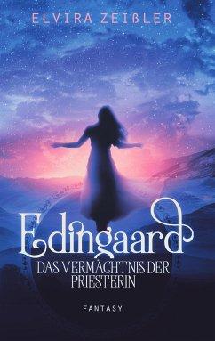 Das Vermächtnis der Priesterin / Edingaard Bd.3