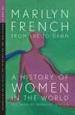 From Eve to Dawn: A History of Women in the World Volume IV (eBook, ePUB)
