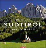 Südtirol - Das Land im Gebirge - Kalender 2020