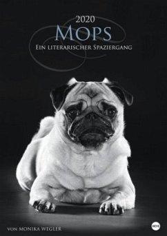 Mops - Ein literarischer Spaziergang 2020 - Wegler, Monika