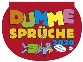 Dumme Sprüche 2020