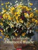Die schönsten Blumensträuße - Kalender 2020