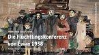Die Flüchtlingskonferenz von Évian 1938