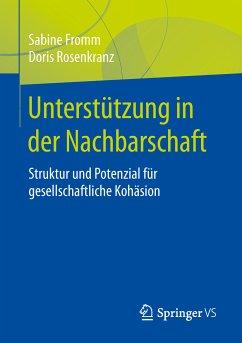 Unterstützung in der Nachbarschaft (eBook, PDF) - Fromm, Sabine; Rosenkranz, Doris