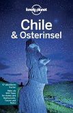 Lonely Planet Reiseführer Chile & Osterinsel (eBook, ePUB)