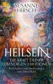 Heilsein. Die Kraft deiner lebendigen Emotionen (eBook, ePUB)