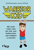 Warrior Kid (eBook, ePUB)