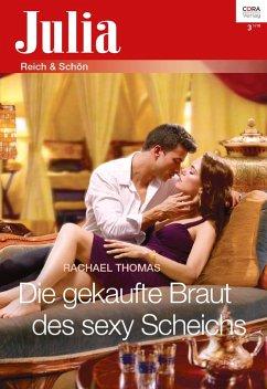 Die gekaufte Braut des sexy Scheichs (eBook, ePUB) - Thomas, Rachael