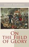 On the Field of Glory (eBook, ePUB)