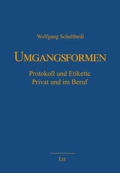 Umgangsformen - Schultheiß, Wolfgang