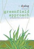 greenfield approach