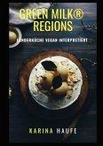 green milk® regions - Länderküche vegan interpretiert