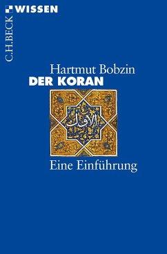 Der Koran - Bobzin, Hartmut