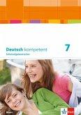 Deutsch kompetent 7. Ausgabe Bayern. Schulaufgabentrainer Klasse 7