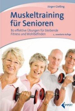 Muskeltraining für Senioren - Gießing, Jürgen