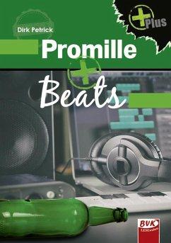 Promille+Beats - Petrick, Dirk