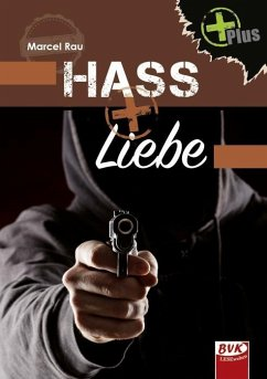 Hass+Liebe - Rau, Marcel