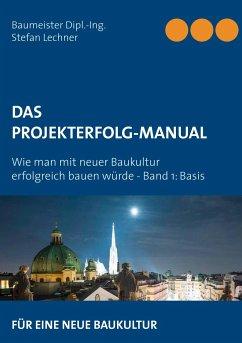 DAS PROJEKTERFOLG-HANDBUCH