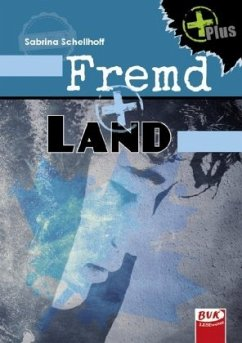 Fremd+Land - Schellhoff, Sabrina