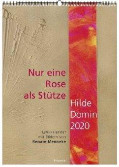 Nur eine Rose als Stütze 2020 - Domin, Hilde