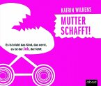 Mutter schafft!, 1 Audio-CD