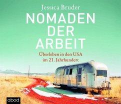 Nomaden der Arbeit, 1 Audio-CD - Bruder, Jessica
