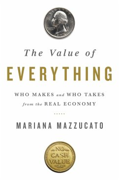 The Value of Everything - Mazzucato, Mariana