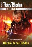 PERRY RHODAN-Storys: Der Goldene Frieden (eBook, ePUB)