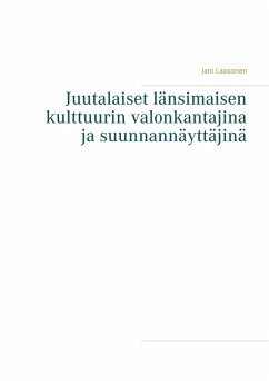 Juutalaiset länsimaisen kulttuurin valonkantajina ja suunnannäyttäjinä (eBook, ePUB)