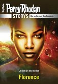 PERRY RHODAN-Storys: Florence (eBook, ePUB)