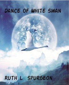 Dance of White Swan (eBook, ePUB)