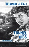 Tunnel Kids (eBook, ePUB)